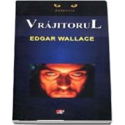Vrajitorul de Edgar Wallace - Colectia Detectiv