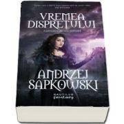 Vremea dispretului. A patra parte din seria Witcher de Andrzej Sapkowski