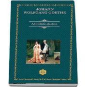 Afinitatile elective de J. W. Goethe