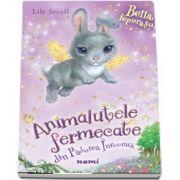 Bella, iepurasul de Lily Small - Seria Animalutele fermecate din Padurea Inrourata