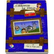 Calatoriile lui Robin - Istanbul - Ken si Angie Lake