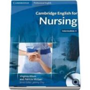 Cambridge English for Nursing Intermediate Plus Student's Book with Audio CD - Virginia Allum