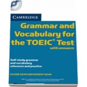 Cambridge Grammar and Vocabulary for the TOEIC Test with Answers and Audio CD - Self-study Grammar and Vocabulary Reference and Practice