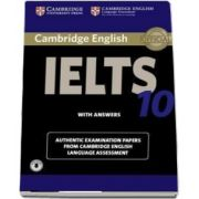 Cambridge IELTS 10 Student`s Book with Answers with Audio - Authentic Examination Papers from Cambridge English Language Assessment