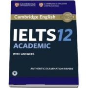 Cambridge IELTS 12 Academic Student's Book with Answers with Audio - Authentic Examination Papers