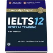 Cambridge IELTS 12 General Training Student's Book with Answers with Audio - Authentic Examination Papers