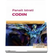 Codin de Panait Istrati - Colectia Hoffman esential 20
