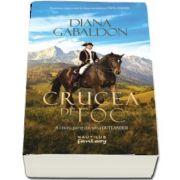Crucea de foc, volumul 1 de Diana Gabaldon - A cincea parte din seria Outlander
