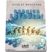 Cronica esecului de Nicolae Munteanu