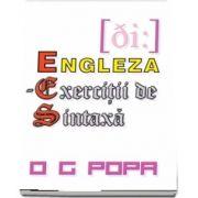 E. E. S. - Engleza, exercitii de sintaxa de O. G. Popa