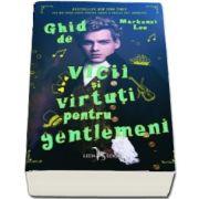 Ghid de vicii si virtuti pentru gentlemeni de Mackenzi Lee (Cea mai buna carte pentru tineri a anului 2017 (Booklist))