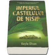 Imperiul castelului de nisip de Kayla Olson