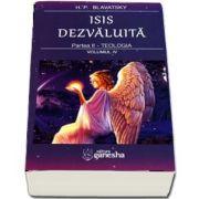 Isis dezvaluita. Partea a II - Teologia. Volumul IV de Helena Petrovna Blavatsky