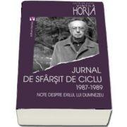 Jurnal de sfarsit de ciclu 1987-1989 de Horia Vintila
