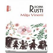 Mata Vinerii de Doina Rusti - Editie de buzunar, Top 10