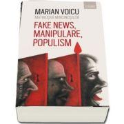 Matrioska mincinosilor. Fake news, manipulare, populism de Marian Voicu