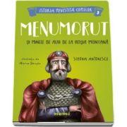 Menumorut si minele de aur de la Rosia Montana de Simona Antonescu