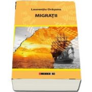 Migratii de Laurentiu, Orasanu