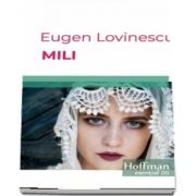 Mili de Eugen Lovinescu - Colectia Hoffman esential 20