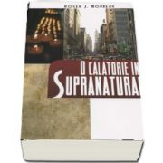 O calatorie in supranatural de Roger Morneau (Editia a 6-a)
