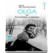 Olga sau intoarcerea la Tibanesti de Henri de Grandmaison