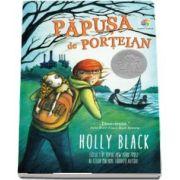 Papusa de portelan de Holly Black - Locul 1 in topul New York Times al celor mai bine vanduti autori