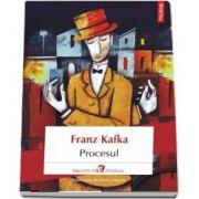 Procesul de Franz Kafka (Traducere din limba germana de Gellu Naum)