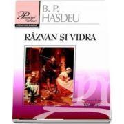 Razvan si Vidra. Poema dramatica in cinci canturi de Bogdan Petriceicu Hasdeu