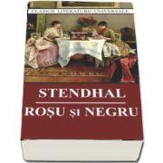 Rosu si negru de Stendhal - Colectia Clasici ai literaturii universale - Editia 2018