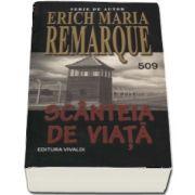 Scanteia de viata de Erich Maria Remarque