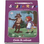 Scufita Rosie - Povestile copilariei (Sa coloram cu Nicol)