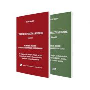 Set - Teoria si practica nursing - Volumele I si II. Planuri de ingrijire asociate diagnosticelor clinice si de nursing, autor Vasile Baghiu