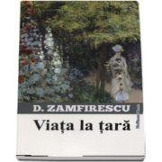 Viata la tara de Duiliu Zamfirescu - Colectia Hoffman Clasic