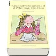 What Katy Did at School & What Katy Did Next de Susan Coolidge