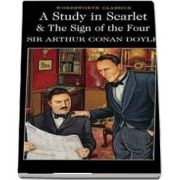 A Study in Scarlet and The Sign of the Four (Sir Arthur Conan Doyle)