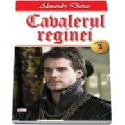 Cavalerul reginei, volumul 2 de Alexandre Dumas