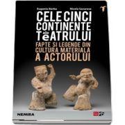 Cele cinci continente ale teatrului de Eugenio Barba