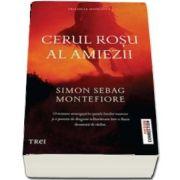 Cerul rosu al amiezii de Simon Sebag Montefiore (Trilogia Moscova)