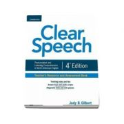 Clear Speech Teacher's Resource and Assessment Book - Pronunciation and Listening Comprehension in North American English (Judy B. Gilbert)