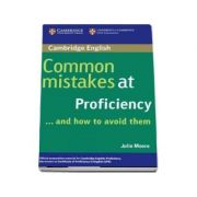 Common Mistakes at Proficiency... and How to Avoid Them (Julie Moore)