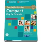 Compact Key for Schools Student's Pack Student's Book without Answers with CD-ROM, Workbook without Answers with Audio CD - Emma Heyderman, Frances Treloar