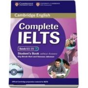 Complete IELTS Bands 6. 5-7. 5 Student s Book without Answers with CD-ROM - Guy Brook-Hart, Vanessa Jakeman