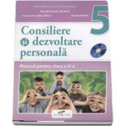 Consiliere si dezvoltare personala, manual pentru clasa a V-a - Marcela Claudia Calineci - Contine CD cu editia digitala