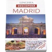 Descopera Madrid - Trasee ideale prin oras - Harta plianta inclusa - 15 trasee ideale pentru a cunoaste Madridul.