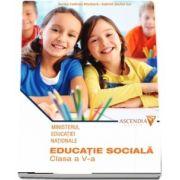 Educatie sociala, manual pentru clasa a V-a - Codruta S. Missbach - Contine CD cu editia digitala
