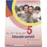 Educatie sociala, manual pentru clasa a V-a - Liliana Zascheievici - Contine CD cu editia digitala