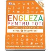 Engleza pentru toti. Caiet de exercitii. Nivel 2 incepatori - Un program de studiu individual complet