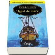 Lupul de mare - Jack London - Colectia Bibliografie scolara recomandata