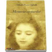 Memoria corpurilor de Mihaela Pascu Oglinda