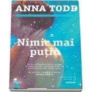 Nimic mai putin de Anna Todd (Al doilea volum din seria Landon Gibson)
